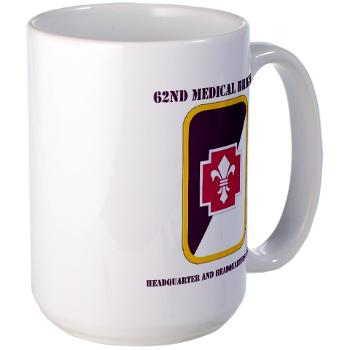 62MBHHC - M01 - 03 - DUI - Headquarter and Headquarters Company with Text Large Mug