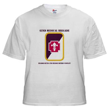 62MBHHC - A01 - 04 - DUI - Headquarter and Headquarters Company with Text White T-Shirt