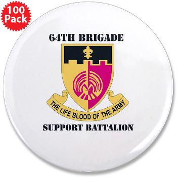 "64BSB - M01 - 01 - DUI - 64th Bde - Support Bn - 3.5"" Button (100 pack)"