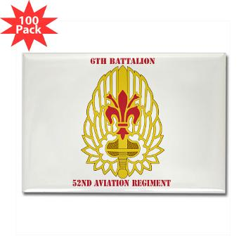 6B52AR - M01 - 01 - DUI - 6th Battalion, 52nd Aviation Regiment with Text - Rectangle Magnet (100 pack)