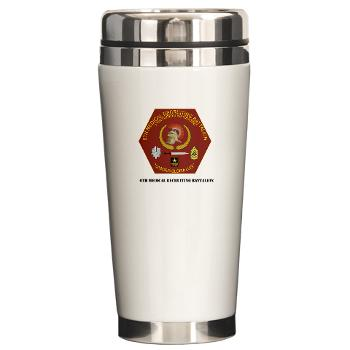 6MRB - M01 - 03 - DUI - 6th Medical Recruiting Bn with Text Ceramic Travel Mug