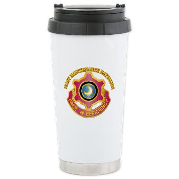 751MB - M01 - 03 - DUI - 751st Maintenance Battalion with Text - Ceramic Travel Mug