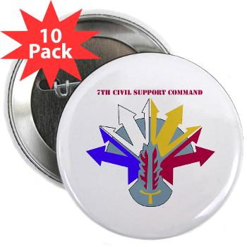 "7CSC - M01 - 01 - DUI - 7th Civil Support Command 2.25"" Button (10 pack)"