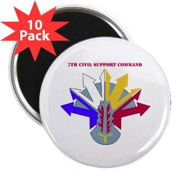 "7CSC - M01 - 01 - DUI - 7th Civil Support Command 2.25"" Magnet (10 pack)"