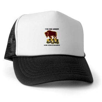7S10CR - A01 - 02 - DUI - 7th Sqdrn - 10th Cavalry Regt with Text - Trucker Hat
