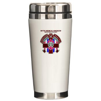 807MC - M01 - 03 - DUI - 807th Medical Command with text - Ceramic Travel Mug