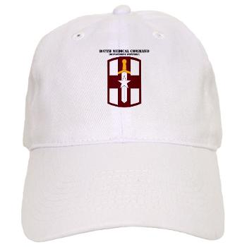 807MC - A01 - 01 - SSI - 807th Medical Command with text - Cap