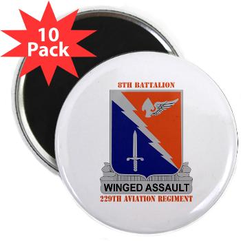 "8B229AR - M01 - 01 - DUI - 8th Battalion, 229th Aviation Regiment with text - 2.25"" Magnet (10 pack)"