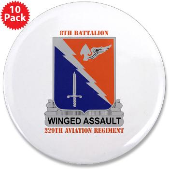 "8B229AR - M01 - 01 - DUI - 8th Battalion, 229th Aviation Regiment with text - 3.5"" Button (10 pack)"