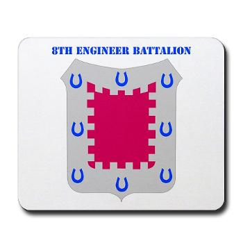 8EB - M01 - 03 - DUI - 8th Engineer Bn with Text Mousepad
