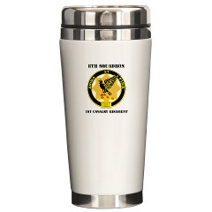 8S1CR - M01 - 03 - DUI - 8th Squadron - 1st Cavalry Regiment with Text Ceramic Travel Mug