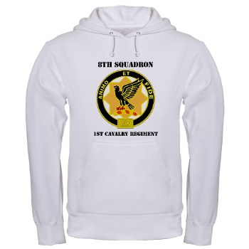 8S1CR - A01 - 03 - DUI - 8th Squadron - 1st Cavalry Regiment with Text Hooded Sweatshirt