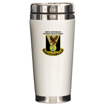 900CCB - M01 - 03 - DUI - 900th Contingency Contracting Battalion with Text - Ceramic Travel Mug
