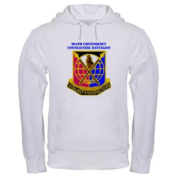 904CCB - A01 - 03 - DUI - 904TH Contingency Contracting Battalion with text Hooded Sweatshirt