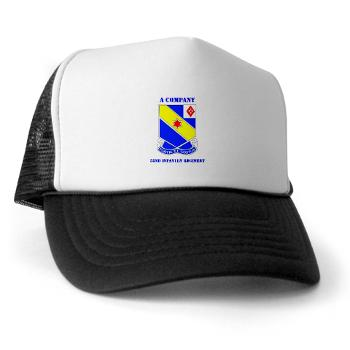 AC52IR - A01 - 02 - DUI - A Company - 52nd Infantry Regiment with Text Trucker Hat