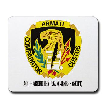 ACCAPG - M01 - 03 - DUI - ACC - Aberdeen P.G. (C4ISR) - (SCRT) with Text Mousepad