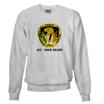 ACCRI - A01 - 03 - DUI - ACC - Rock Island with text - Sweatshirt