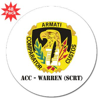 "ACCWSCRT - M01 - 01 - DUI - ACC - Warren (SCRT) with Text - 3"" Lapel Sticker (48 pk)"