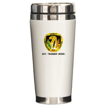 ACCWSCRT - M01 - 03 - DUI - ACC - Warren (SCRT) with Text - Ceramic Travel Mug