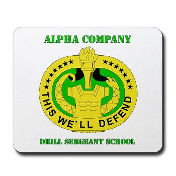 ACDSS - M01 - 03 - DUI - Alpha Co - Drill Sgt School with Text Mousepad
