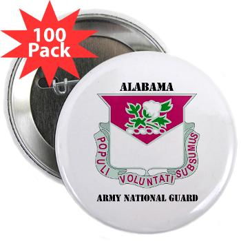 "ALABAMAARNG - M01 - 01 - DUI - Alabama Army National Guard with text - 2.25"" Button (100 pack)"