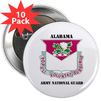 "ALABAMAARNG - M01 - 01 - DUI - Alabama Army National Guard with text - 2.25"" Button (10 pack)"