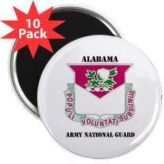 "ALABAMAARNG - M01 - 01 - DUI - Alabama Army National Guard with text - 2.25"" Magnet (10 pack)"