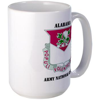 ALABAMAARNG - M01 - 03 - DUI - Alabama Army National Guard with text - Large Mug