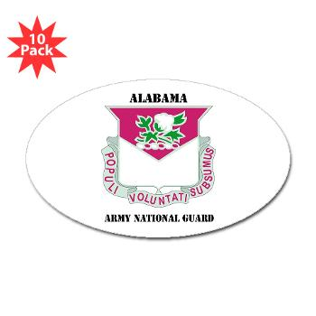 ALABAMAARNG - M01 - 01 - DUI - Alabama Army National Guard with text - Sticker (Oval 10 pk)