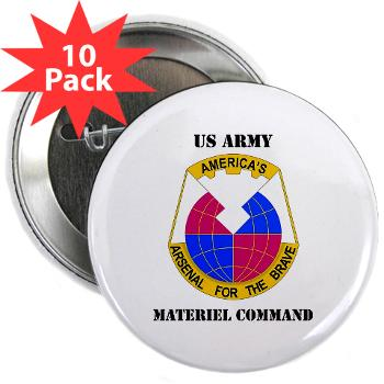 "AMC - M01 - 01 - DUI - Army Materiel Command with Text - 2.25"" Button (10 pack)"