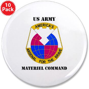 "AMC - M01 - 01 - DUI - Army Materiel Command with Text - 3.5"" Button (10 pack)"