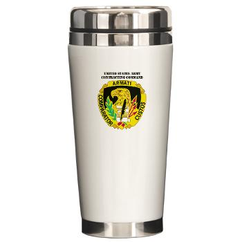 AMCUSACC - M01 - 03 - DUI - USA Contracting Command with text - Ceramic Travel Mug