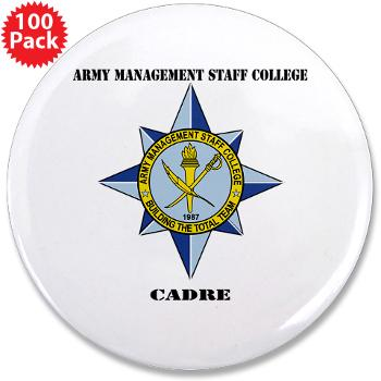 "AMSCC - M01 - 01 - DUI - Army Management Staff College Cadre with Text - 3.5"" Button (100 pack)"