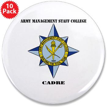"AMSCC - M01 - 01 - DUI - Army Management Staff College Cadre with Text - 3.5"" Button (10 pack)"