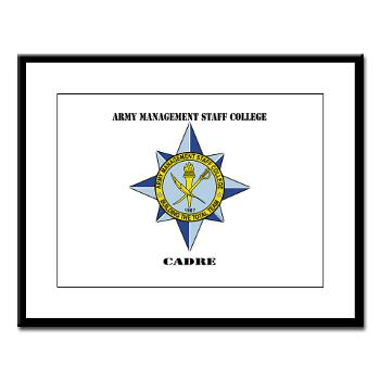 AMSCC - M01 - 02 - DUI - Army Management Staff College Cadre with Text - Large Framed Print