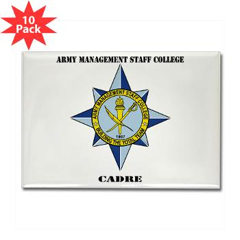 AMSCC - M01 - 01 - DUI - Army Management Staff College Cadre with Text - Rectangle Magnet (10 pack)