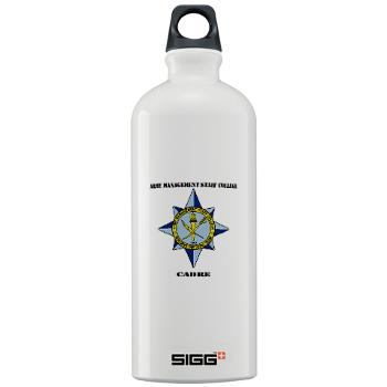 AMSCC - M01 - 03 - DUI - Army Management Staff College Cadre with Text - Sigg Water Bottle 1.0L