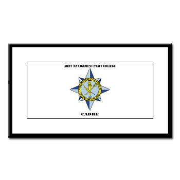AMSCC - M01 - 02 - DUI - Army Management Staff College Cadre with Text - Small Framed Print