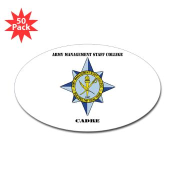 AMSCC - M01 - 01 - DUI - Army Management Staff College Cadre with Text - Sticker (Oval 50 pk)