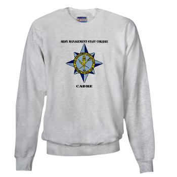 AMSCC - A01 - 03 - DUI - Army Management Staff College Cadre with Text - Sweatshirt