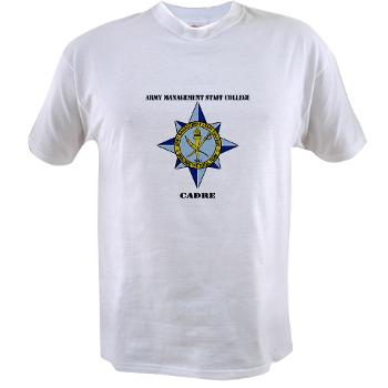 AMSCC - A01 - 04 - DUI - Army Management Staff College Cadre with Text - Value T-shirt