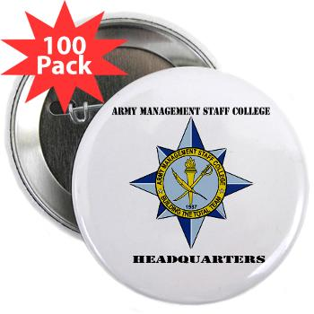 "AMSCC - M01 - 01 - DUI - Army Management Staff College Headquarters with Text - 2.25"" Button (100 pack)"
