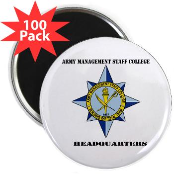 "AMSCC - M01 - 01 - DUI - Army Management Staff College Headquarters with Text - 2.25"" Magnet (100 pack)"