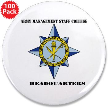 "AMSCC - M01 - 01 - DUI - Army Management Staff College Headquarters with Text - 3.5"" Button (100 pack)"