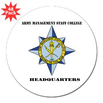 "AMSCC - M01 - 01 - DUI - Army Management Staff College Headquarters with Text - 3"" Lapel Sticker (48 pk)"