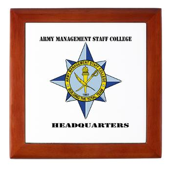 AMSCC - M01 - 03 - DUI - Army Management Staff College Headquarters with Text - Keepsake Box
