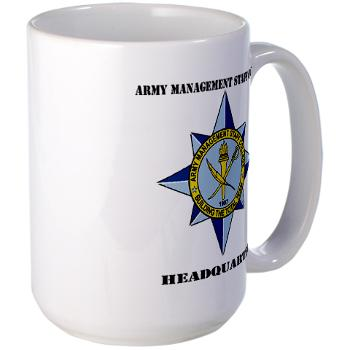 AMSCC - M01 - 03 - DUI - Army Management Staff College Headquarters with Text - Large Mug