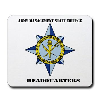 AMSCC - M01 - 03 - DUI - Army Management Staff College Headquarters with Text - Mousepad