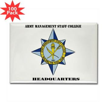 AMSCC - M01 - 01 - DUI - Army Management Staff College Headquarters with Text - Rectangle Magnet (100 pack)