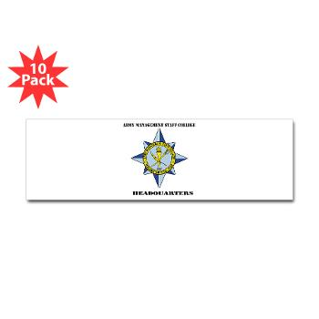 AMSCC - M01 - 01 - DUI - Army Management Staff College Headquarters with Text - Sticker (Bumper 10 pk)